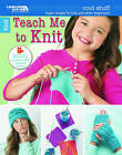Cool Stuff: Teach Me to Knit: Super Simple for Kids and Other Beginners! by Nicoletta Tronci (Paperback, 2016)