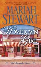 Chesapeake Diaries: Hometown Girl : The Chesapeake Diaries 4 by Mariah Stewart (2011, Paperback)