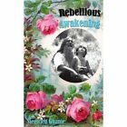 Rebellious Awakening 9781434315625 by Siegfried Ghanie Paperback