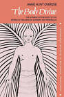 The Body Divine: The Symbol of the Body in the Works of Teilhard de Chardin and Ramanuja by Anne Hunt Overzee (Paperback, 2007)