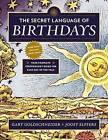 The Secret Language of Birthdays by Gary Goldschneider (Paperback, 2014)