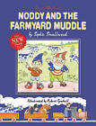 Noddy and the Farmyard Muddle by Sophie Smallwood (Hardback, 2009)