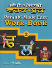 Panjabi Made Easy: Bk. 2: Work-book by J. S. Nagra (Paperback, 2008)