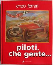 PILOTI, CHE GENTE… ENZO FERRARI CAR BOOK ( Italian Edition)
