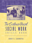 Th Evidence Based Social Work: Skills Book: Student's Workbook by Barry Cournoyer (Paperback, 2003)