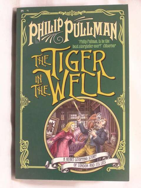 The Tiger in the Well, Pullman, Philip, Excellent Book
