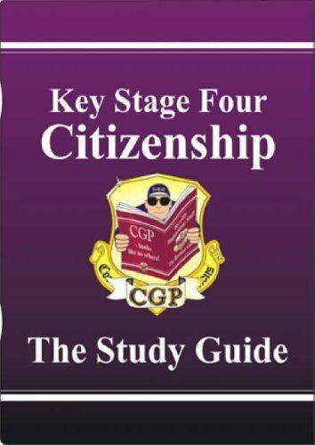 KS4 Citizenship Study Guide (Revision & Practice) By Richard Parsons