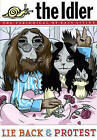 The Idler (Issue 39) Lie Back and Protest by Tom Hodgkinson, Dan Kieran (Paperback, 2007)
