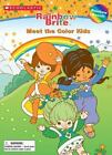 Rainbow Brite: Meet the Color Kids by Dawn Sawyer (2004, Paperback)