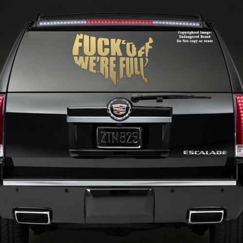 F*ck off we/'re Full USA Map STICKER DECAL window hood fenders windshield