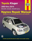Toyota Kluger Petrol Automotive Repair Manual: 2003-2014 by Haynes Manuals Inc (Paperback, 2015)