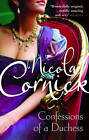 Confessions of a Duchess by Nicola Cornick (Paperback, 2010)