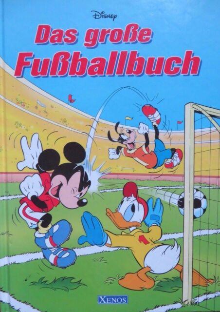 Disney - Das grosse Fussballbuch von Bettina Grabis