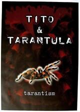 "TITO & TARANTULA POSTER ""TARANTISM"""