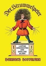 Der Struwwelpeter: Lustige Geschichten Und Drollige Bilder by Heinrich...