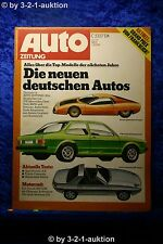 Auto Zeitung 15/77 Opel Kadett 1,6S Toyota Cressida Monteverdi Sierra