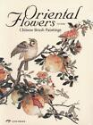 Oriental Flowers von Cai Sufan (2013, Gebundene Ausgabe)