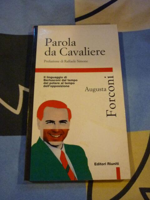 PAROLA DA CAVALIERE AUGUSTA FORCONI