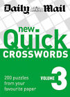 New Quick Crosswords: 200 Puzzles from Your Favourite Paper: v. 3 by Daily Mail (Paperback, 2008)