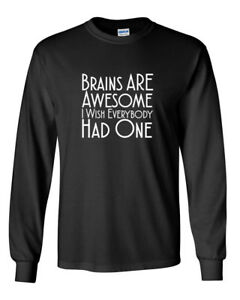 Mens-Brains-Are-Awesome-Shirt-Funny-Sarcastic-Humor-T-Shirt-Long-Sleeve-Tee