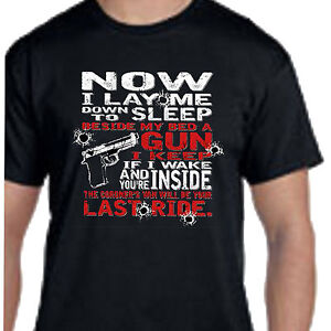 Now-I-Lay-Me-Down-To-Sleep-Beside-My-Bed-A-Gun-I-Keep-TEE-T-SHIRT