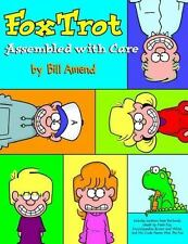 Foxtrot:  Assembled With Care by Amend, Bill