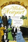 Wicked Newport Sordid Stories From The City by The Sea 9781596293434 Stanford