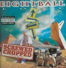 Lost Screwed & Chopped CHOP 0823589220924 by Eightball CD