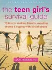 The Teen Girl's Survival Guide: Ten Tips for Making Friends, Avoiding Drama, and Coping with Social Stress by Lucie Hemmen (Paperback, 2015)