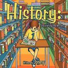 History: Uncovering the Mystery by Jonesy (Paperback, 2011)