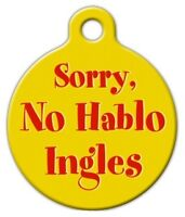 No Hablo Ingles - Custom Personalized Pet Id Tag For Dog And Cat Collars