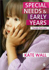 Special Needs and Early Years: A Practitioner Guide by Kate Wall (Paperback, 2010)