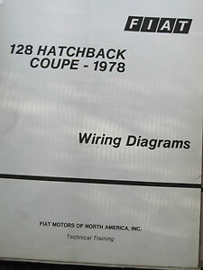 fiat 128 wiring fiat 128 hatchback coupe 1978 factory wiring diagrams ebay  fiat 128 hatchback coupe 1978 factory