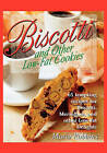 Biscotti and Other Low-Fat Cookies by Maria Polushkin (Paperback)