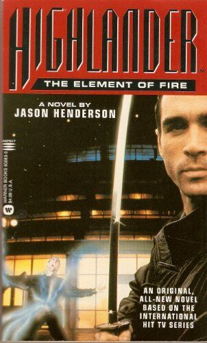 Highlander Element Of Fire By Henderson Jason Paperback Book The Fast Free Ebay