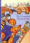 Crusaders by Georges Tate (1996, Paperback)