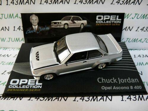 Ascona B 400C Jordan OPE140R 1//43 IXO Diseñador Serie Opel
