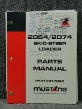 Oem Factory Mustang 2064 Amp 2074 Skid Steer Loader Parts Catalog Manual 917028
