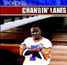 Changin' Lanes [Parental Advisory] by Lil' Keke.