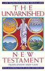 The Unvarnished New Testament by A. Gaus (Paperback, 1991)