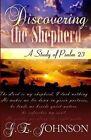 Discovering the Shepherd: A Study of Psalm 23 by G E Johnson (Paperback / softback, 2014)