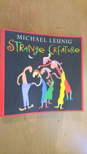 1 of 1 - Strange Creature by Michael Leunig (Paperback, 2003)
