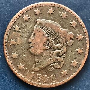 1818 Large Cent Coronet Head One Cent 1c Better Grade #9064