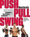 Push, Pull, Swing by Myatt Murphy (Paperback, 2014)