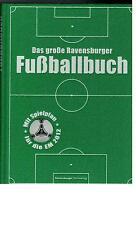 Das große Ravensburger Fußballbuch - 2012