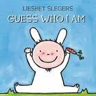 Guess Who I Am by Liesbet Slegers (Hardback, 2008)