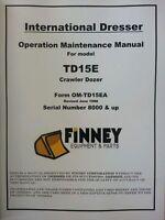Dresser Td15e Operator Maintenance Manual International Crawler Dozer Operation