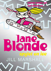 Jane-Blonde-No-4-Spylet-on-Ice-Jill-Marshall-Good-condition-Book