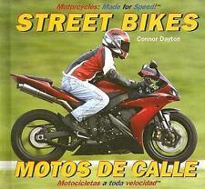 Street Bikes Motos de calle (Motorcycles: Made for Speed  Motocicletas a Toda Ve