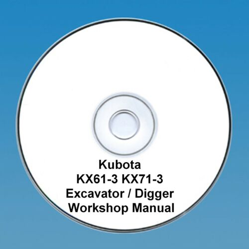 Kubota KX61-3 7 KX71-3Excavator / Digger - Workshop Manual.